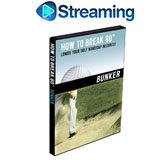 How To Break 80<br />&nbsp;Bunker DVD