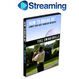 How To Break 80<br />&nbsp;Full Swing Drills DVD