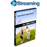 How To Break 80<br />&nbsp;Full Swing Lessons DVD