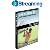 How To Break 80<br />&nbsp;Full Swing DVD