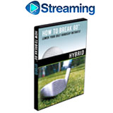 How To Break 80<br />&nbsp;Hybrid DVD
