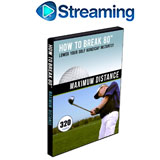 How To Break 80<br />&nbsp;Maximum Distance DVD