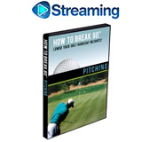 How To Break 80<br />&nbsp;Pitching DVD