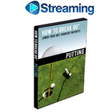 How To Break 80<br />&nbsp;Putting DVD