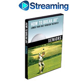 How To Break 80<br />&nbsp;Seniors DVD