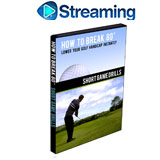 How To Break 80<br />&nbsp;Short Game Drills DVD